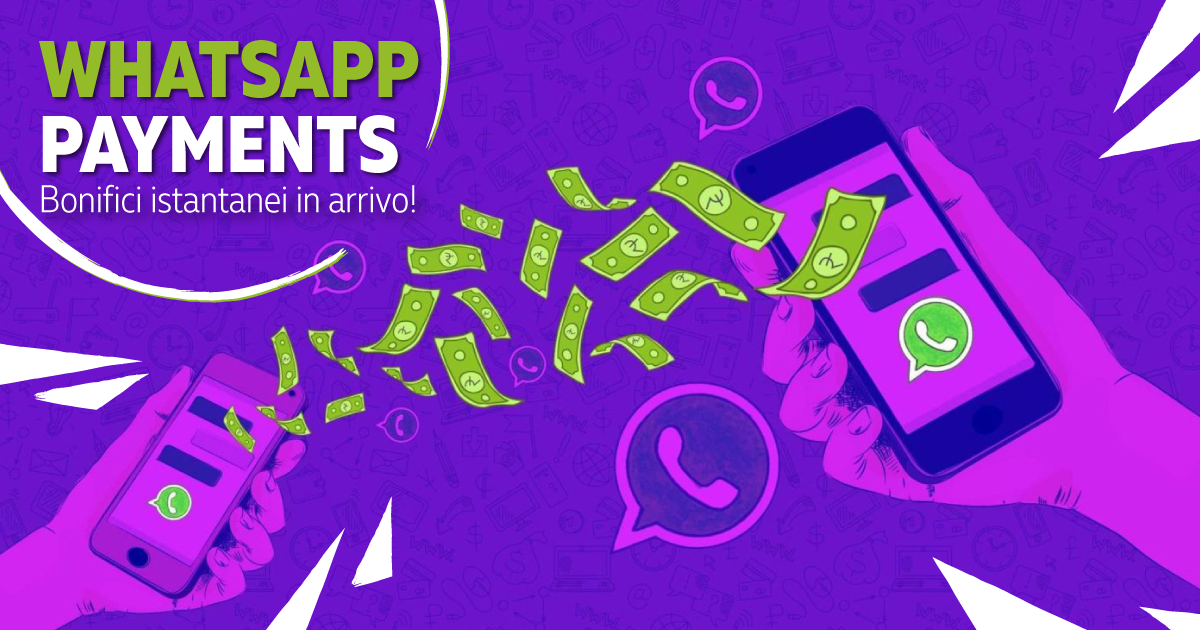 WhatsApp Payments: bonifici istantanei in arrivo!